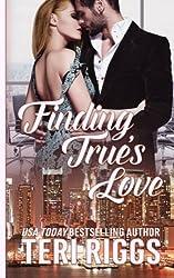 Finding True's Love