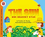 The Sun: Our Nearest Star (Let's-Read-and-Find-Out)