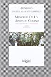 Memorias de un Soldado Cubano (Memories of a Cuban Soldier)