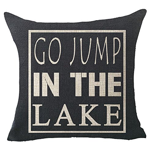 Go jump in the lake Throw Pillow Cover Cushion Case Cotton Linen Material Decorative 18