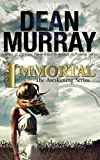 Immortal (The Awakening Volume 2) (The Awakening Series)