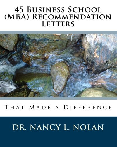 45 Business School (MBA) Recommendation Letters: That Made a Difference