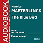 The Blue Bird [Russian Edition] | Maurice Maeterlinck
