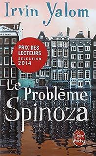 Le problème Spinoza : roman, Yalom, Irvin D.