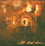 All Dead Here by Morgul
