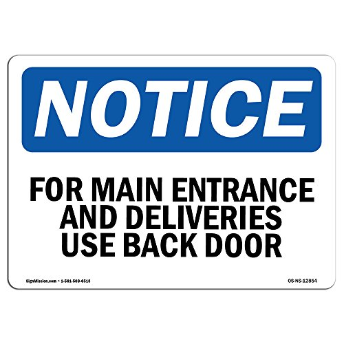 OSHA Notice Sign - for Main Entrance and Deliveries, Use Back Door   Choose from: Aluminum, Rigid Plastic Or Vinyl Label Decal   Protect Your Business, Construction Site   Made in The USA from SignMission