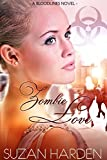 Zombie Love (Bloodlines Book 2)