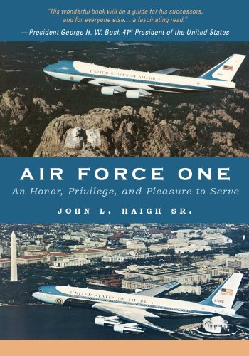- Air Force One: An Honor, Privilege, and Pleasure to Serve