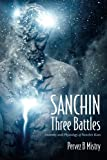 SANCHIN Three Battles: Anatomy and Physiology of Sanchin Kata