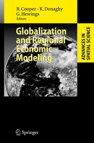 Download Globalization and Regional Economic Modeling (Advances in Spatial Science) ebook