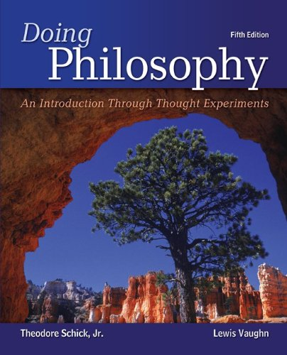 78038251 - Doing Philosophy: An Introduction Through Thought Experiments