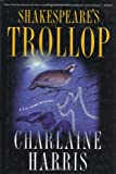 Shakespeare's Trollop (Lily Bard Mysteries, Book 4)