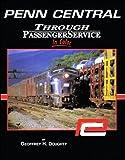 penn central in color - Penn Central Through Passenger Service in Color