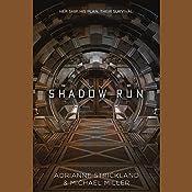 Shadow Run | AdriAnne Strickland, Michael Miller
