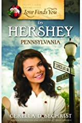 Love Finds You in Hershey, Pennsylvania Paperback