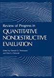 Review of Progress in Quantitative Nondestructive Evaluation : Volume 17A/17B, , 1461374367