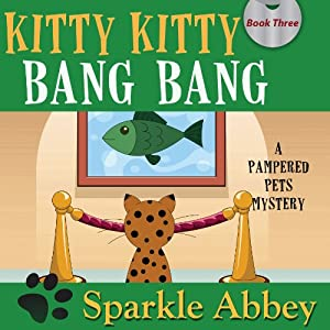 Kitty Kitty Bang Bang Audiobook