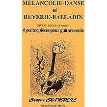 4 petites pièces faciles pour guitare: pour guitare débutant (French Edition)