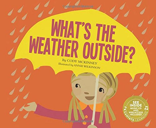 Download What's the Weather Outside? (My First Science Songs) pdf