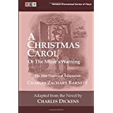 A Christmas Carol or the Miser?s Warning: The 1844 Theatrical Adaptation