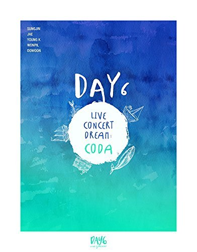 DAY6 - DAY6 Live Concert DREAM: CODA [Limited Edition] DVD with Making Book by JYP Entertainment
