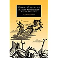 Georgic Modernity British Roman: Poetry and the Mediation of History (Cambridge Studies in Romanticism)