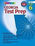 Georgia Test Prep, Grade 6, Carson-Dellosa Publishing Staff and Spectrum Staff, 0769634761