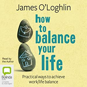 How to Balance Your Life Hörbuch