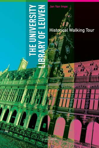 The University Library of Leuven: Historical Walking Guide