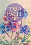 Two Faces, Helen Sang Hee Kwak, 1493130226