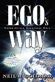 Ego's Way, Neil Goldhar, 1600372996