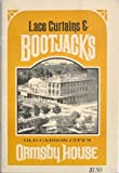 img - for Lace Curtains & Bootjacks Old Carson City's Ormsby House book / textbook / text book