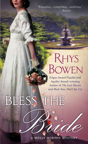 Bless the Bride: A Molly Murphy Mystery (Molly Murphy Mysteries) by Minotaur Books