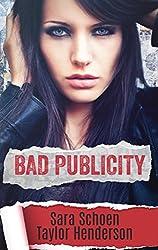 Bad Publicity (Untamed Hearts Book 1)