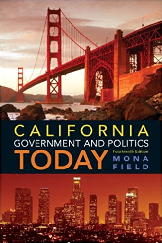 //DOCX\\ California Government And Politics Today. Artes Proudly donors Popular guerra expire February