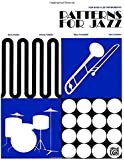 Patterns for Jazz -- A Theory Text for Jazz Composition and Improvisation: Bass Clef Instruments