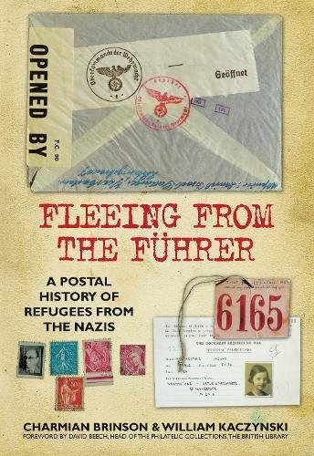 Fleeing from the Führer: A Postal History of Refugees from the Nazis