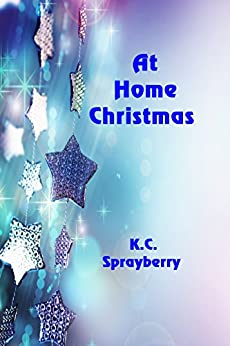 At Home Christmas by [Sprayberry, K. C.]