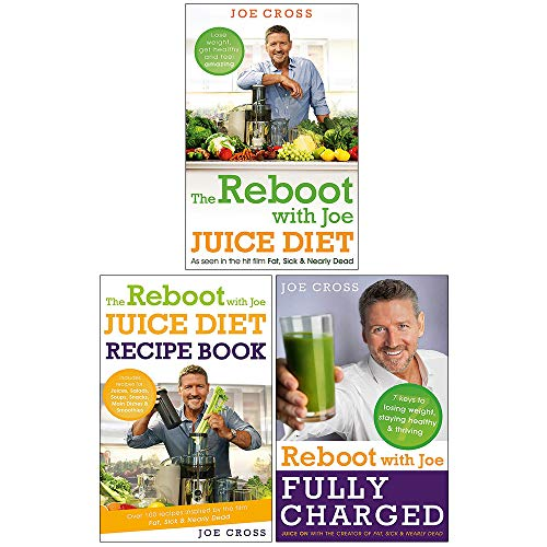 Fully Charged - The Reboot with Joe 3 Books Collection Set by Joe Cross (The Reboot with Joe Juice Diet, Juice Diet Recipe Book, Fully Charged)