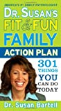 Fit and Fun Family Action Plan, Susan Bartell, 1402229496
