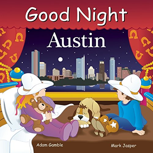Good Night Austin (Good Night Our World)
