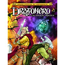 Dragonero. O Caçador De Dragões