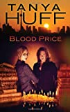 Blood Price, Tanya Huff, 0756408407