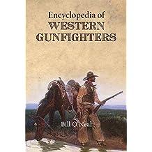Encyclopedia of Western Gunfighters