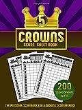 5 Crowns Score Sheet Book: 200 Personal Score Sheets for Scorekeeping