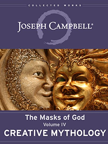 Creative Mythology (The Masks of God Book 4) Creative Mask
