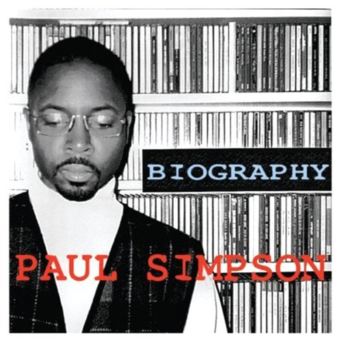 Paul Simpson - Biography (Song & Remix Compilation)