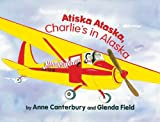 Atiska Ataska, Charlie's in Alaska, Glenda Field and Anne Canterbury, 1594331537