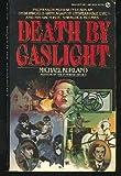 Death by Gaslight, Michael Kurland, 0451119150
