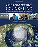 Crisis and Disaster Counseling: Lessons Learned From Hurricane Katrina and Other Disasters (2009-07-30)
